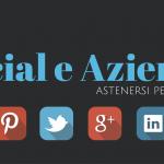 Social Media e Aziende: astenersi perditempo