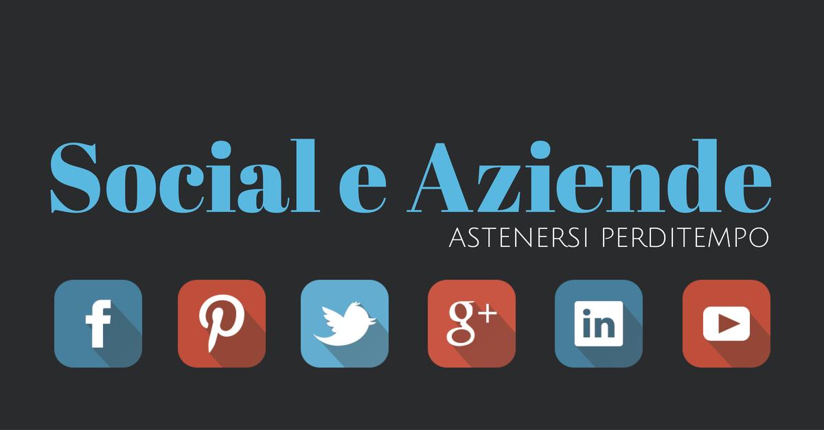 Social Media per le aziende: tre consigli per non perdere tempo (e denaro)!