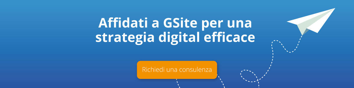 Affidati a GSite per una strategia digital efficace